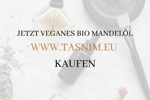 Bio Mandelöl auf www.tasnim.eu kaufen